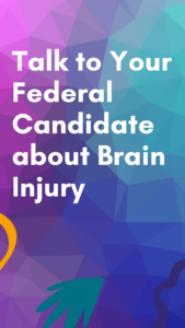 Talk to Your Federal Candidate